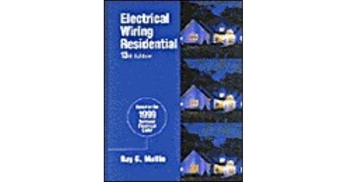 Enjoyable Electrical Wiring Residential By Ray C Mullin Wiring Digital Resources Ommitdefiancerspsorg