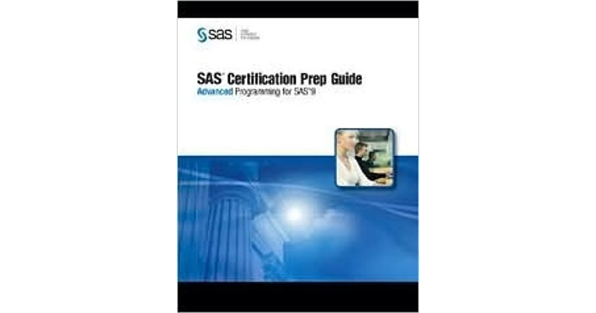Sas Certification Prep Guide Advanced Programming For Sas 9 With