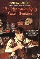 The Apprenticeship Of Lucas Whitaker