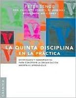La Quinta Disciplina En La Practica/ Fifth Discipline In The Practice