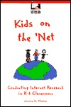 Kids on the 'Net: Conducting Internet Research in K-5 Classrooms