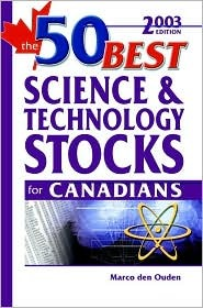 The 50 Best Science and Technology Stocks for Canadians