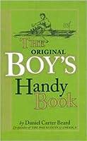 The Original Boy's Handy Book