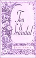 Tea and Scandal