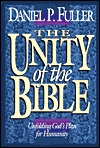 The Unity of the Bible by Daniel P. Fuller