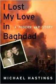 I Lost My Love in Baghdad: A Modern War Story
