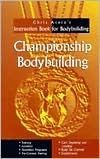 Championship-Bodybuilding-Chris-Aceto-s-Instruction-Book-For-Bodybuilding