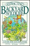 Attracting Backyard Wildlife: A Guide for Nature Lovers