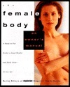 Book cover The-Female-Body-An-Owner-s-Manual-A-Head-to-Toe-Guide-to-Good-Health-and-Good-Looks-at-Any-Age