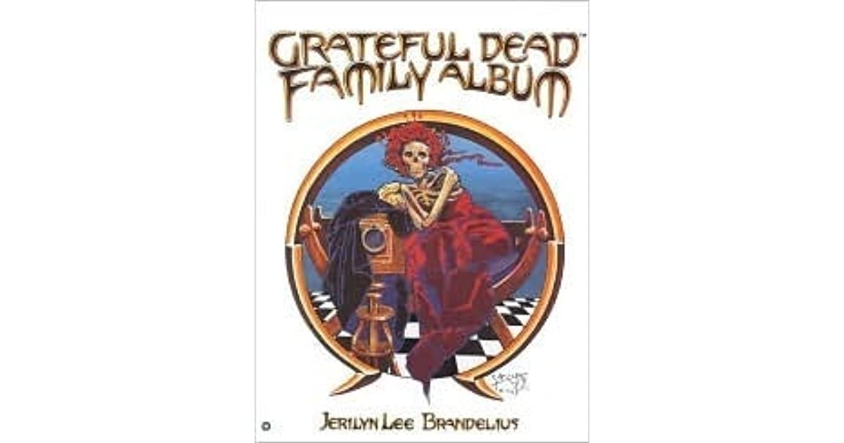 GRATEFUL DEAD FAMILY ALBUM - Buds Art Books