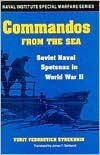 Commandos from the Sea: Soviet Naval Spetsnaz in World War II