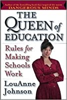 The Queen of Education: Rules for Making Schools Work