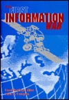 The First Information War: The Story of Communications, Computers, and Intelligence Systems in the Persian Gulf War