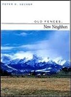 Old Fences, New Neighbors