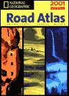 National Geographic Road Atlas 2001: United States, Canada, Mexico