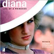 Diana: Life of a Princess [With 2 CDs]