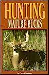 Hunting Mature Bucks