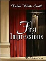First Impressions (The Austen Series, #1)