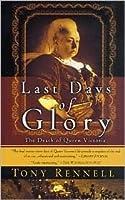 Last Days of Glory