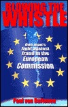 Blowing the Whistle: One Man's Fight Against Fraud in the European Commission