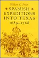 Spanish Expeditions Into Texas, 1689-1768