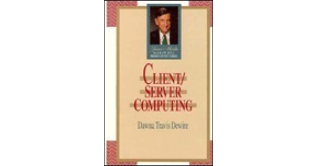 client server computing dawna travis dewire pdf