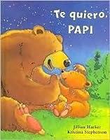 Te Quiero Papi