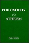 Philosophy and Atheism: In Defense of Atheism