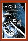 Apollo 9: The NASA Mission Reports: Apogee Books Space Series 2