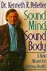 Sound Mind, Sound Body: A New Model for Lifelong Health