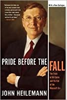 Pride Before the Fall: The Trials of Bill Gates and the End of the Microsoft Era