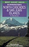 Best Short Hikes in Washington's North Cascades & San Juan Islands