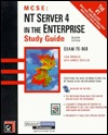NT Server 4 in the Enterprise Study Guide [With Includes a Sample Test Program & Information...]