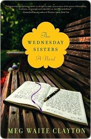 Wednesday Sisters by Meg Waite Clayton