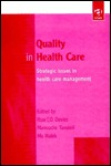 Quality in Health Care: Strategic Issues in Health Care Management