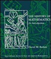 History of Mathematics: An Introduction (International Series in Pure & Applied Mathematics)