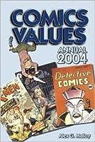 Comics Values: The Comic Book Price Guide, 2004 Edition