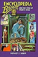 Encyclopedia Brown and the Case of Pablo's Nose (Encyclopedia Brown)