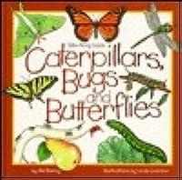 Caterpillars, Bugs & Butterflies: Take Along Guide
