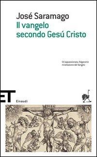 Il Vangelo secondo Gesù Cristo by José Saramago