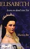Elisabeth: leven en dood van Sisi