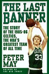 The Last Banner by Peter May
