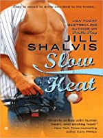 Slow Heat (Pacific Heat, #2)