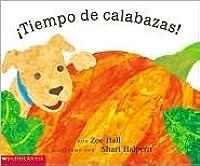 It's Pumpkin Time! (Spanish Language Edition)