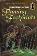 The Mystery of the Flaming Footprints