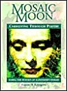 Mosaic Moon: Caregiving Through Poetry