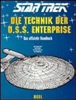 Star Trek. Die Technik der U.S.S. Enterprise. Sonderausgabe. Das offizielle Handbuch