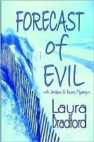 Forecast of Evil