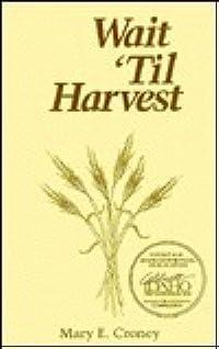Wait 'Til Harvest