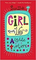 Girl, Nearly 16: Absolute Torture
